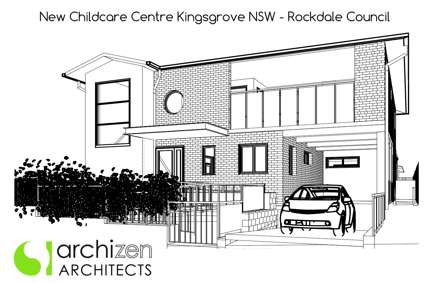 Archizen Architects New Childcare Centre Kingsgrove Rockdale Council Pre Schools Early learning Centre Education architectural design Sydney Melbourne Perth Adelaide Brisbane